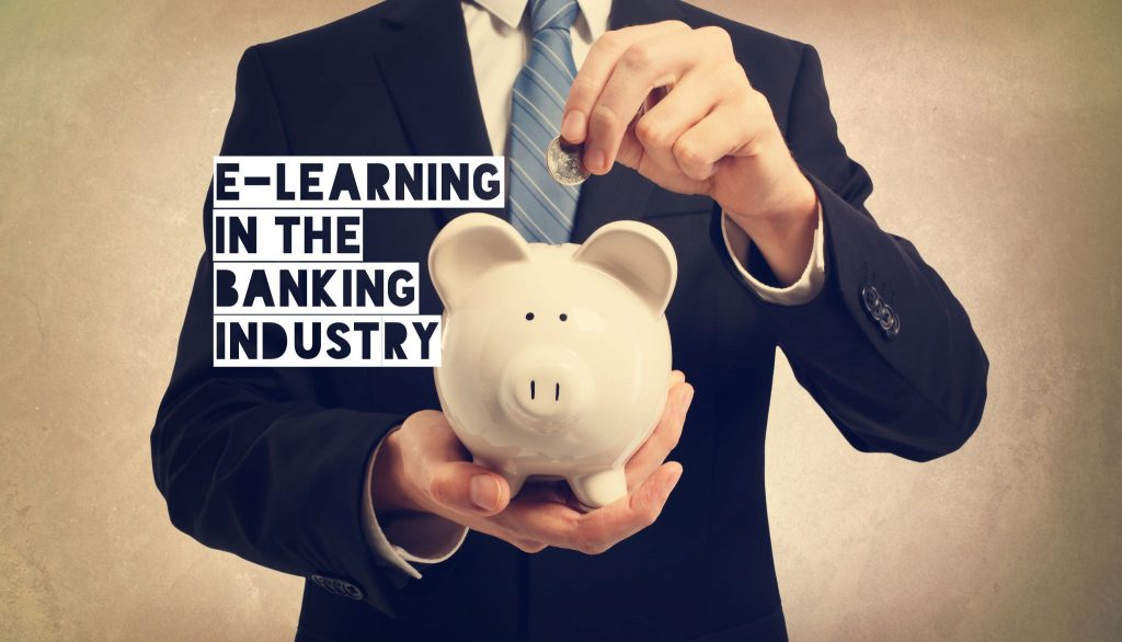 E-Learning in the banking industry