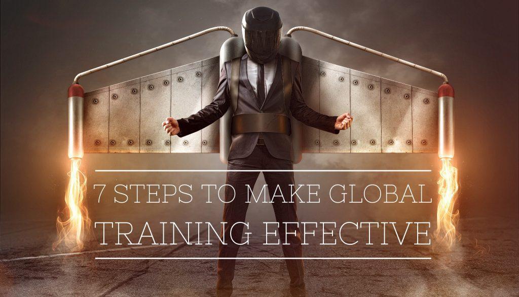 7 Steps to make global training effective