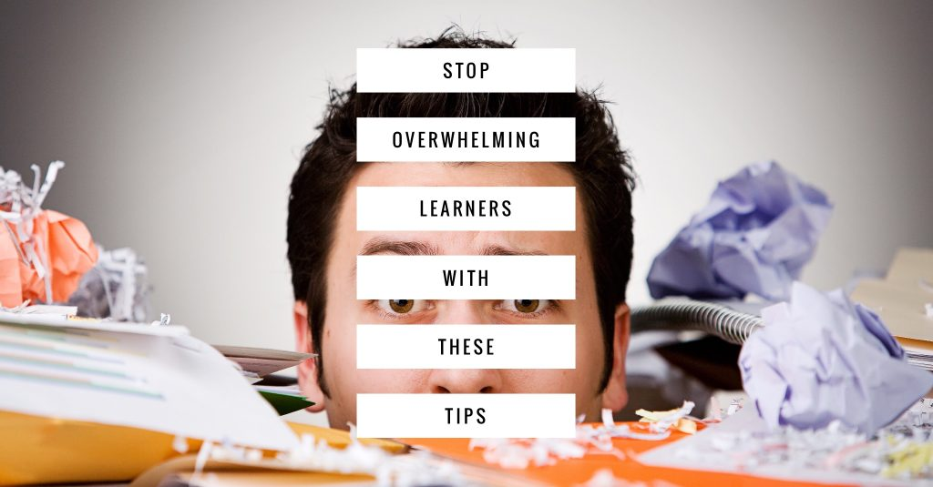 Stop Overwhelming Learners 1024x535 - All Posts