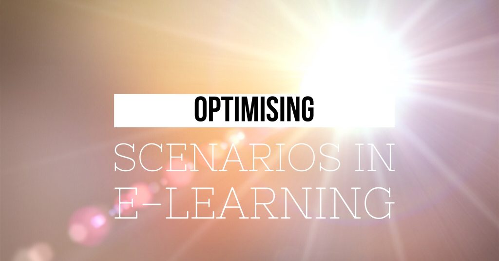 Optimising Scenarios in E Learning 1024x535 - Optimising Scenarios in E-Learning