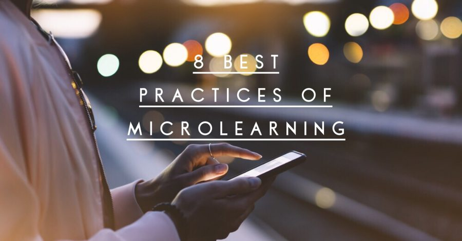 8 best practices of microlearning 900x470 - 8 Best Practices for Microlearning