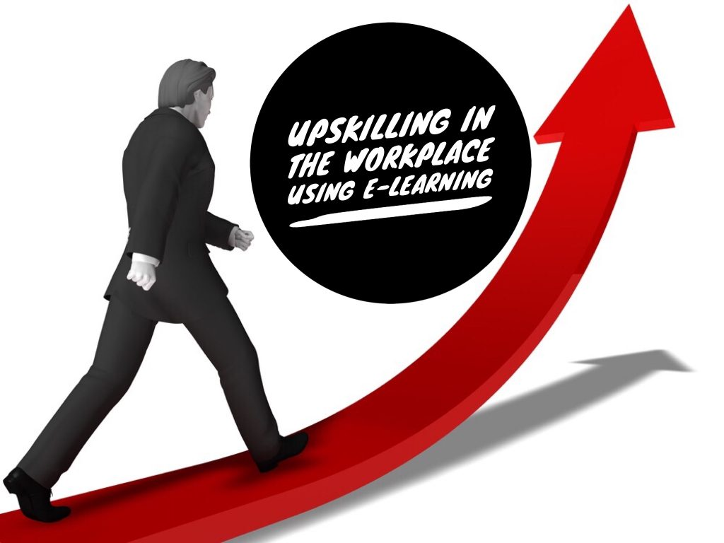 Upskilling in the workplace using e learning 1024x768 - How to Facilitate Upskilling in the Workplace Using E-Learning