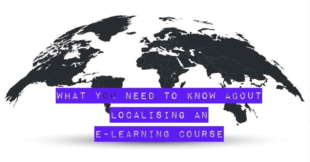What you need to know about localising an e learning course 1024x535 - All Posts