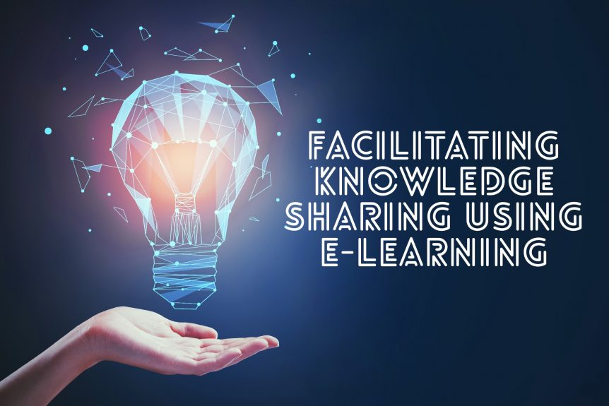 Facilitating knowledge sharing using e learning 862x575 - Facilitating Knowledge Sharing Using E-Learning