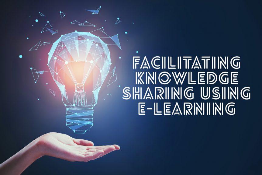 Facilitating knowledge sharing using e learning 862x575 - Facilitating Knowledge Sharing Using E-Learning