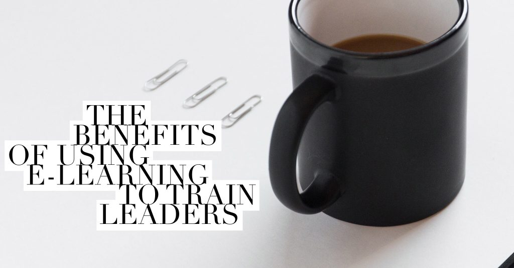 The benefits of using e learning to train leaders 1024x535 - All Posts