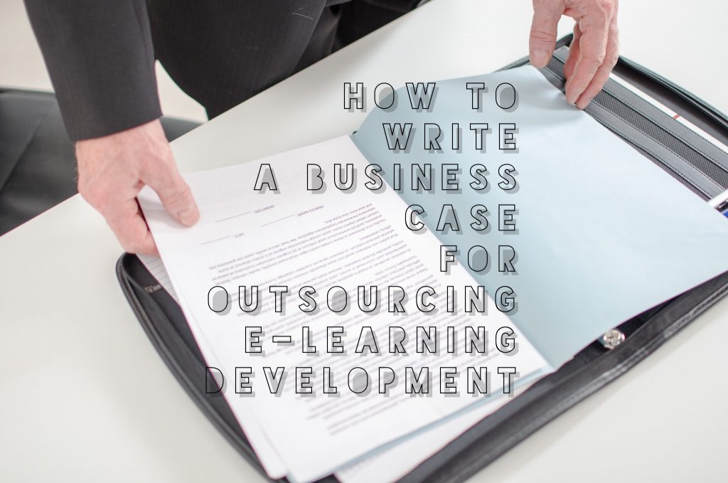 How to Write a Business Case for Outsourcing E Learning Development 1024x679 - All Posts