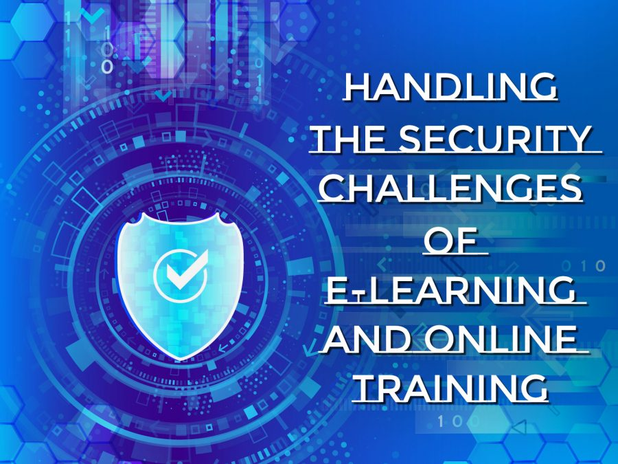 Handling the Security Challenges of E Learning and Online Training Converted 900x675 - Handling the Security Challenges of E-Learning and Online Training