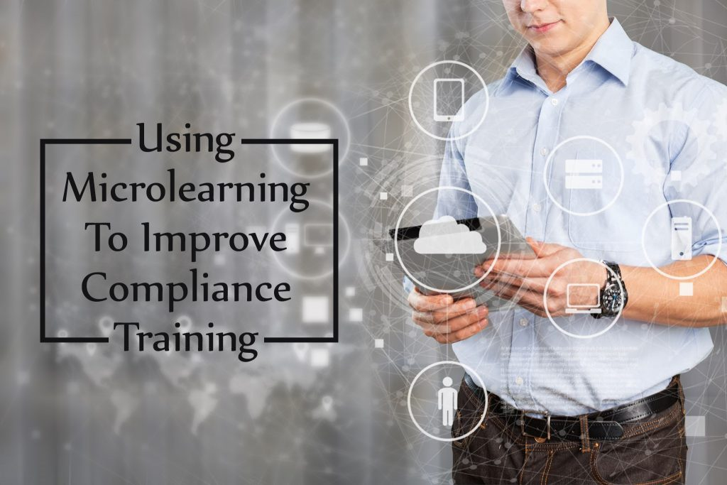 Using Microlearning to Improve Compliance Training 1024x683 - Using Microlearning to Improve Compliance Training