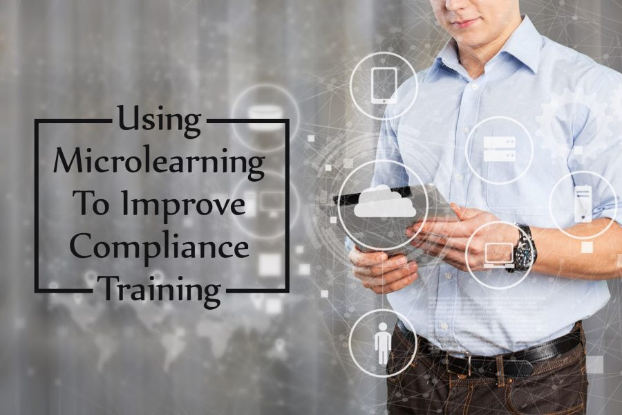 Using Microlearning to Improve Compliance Training 900x600 - Using Microlearning to Improve Compliance Training