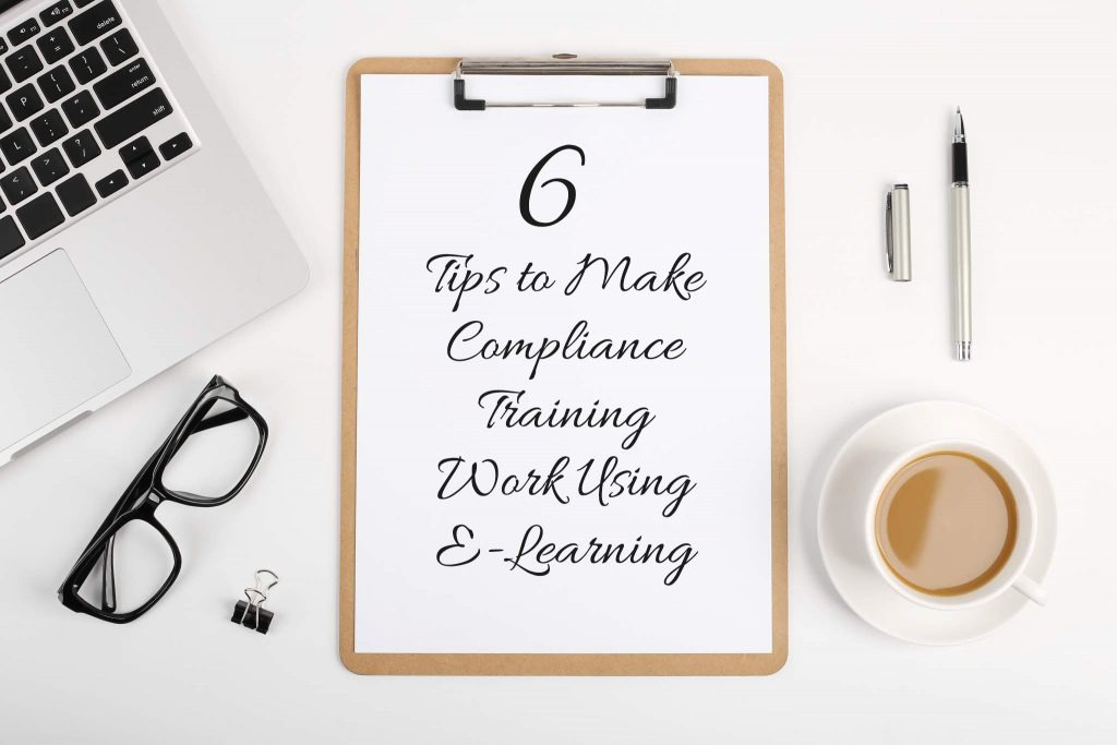 6 Tips to Make Compliance Training Work Using E Learning 2 1024x683 - All Posts