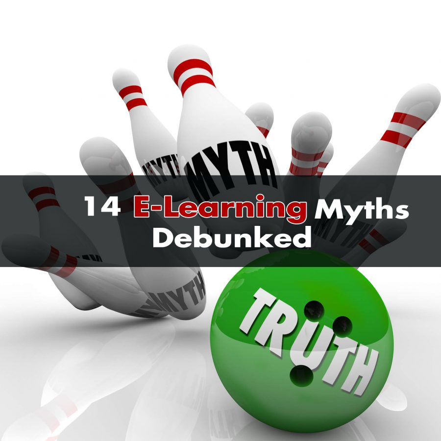 14 E Learning Myths Debunked 900x900 - 14 E-Learning Myths Debunked