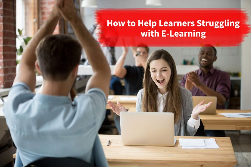 How to Help Learners Struggling with E Learning 862x575 - How to Help Learners Struggling with E-Learning