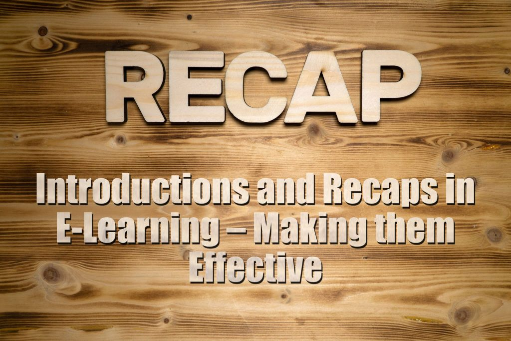 Introductions and Recaps in E Learning – Making them Effective 1024x683 - Introductions and Recaps in E-Learning – Making them Effective