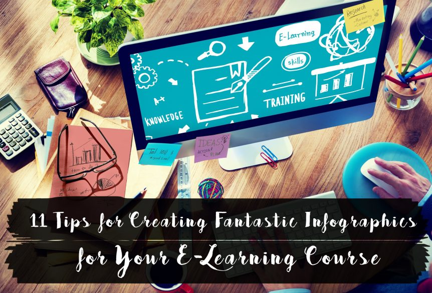 11 Tips for Creating Fantastic Infographics for Your E Learning Course 862x585 - 11 Tips for Creating Fantastic Infographics for Your E-Learning Course