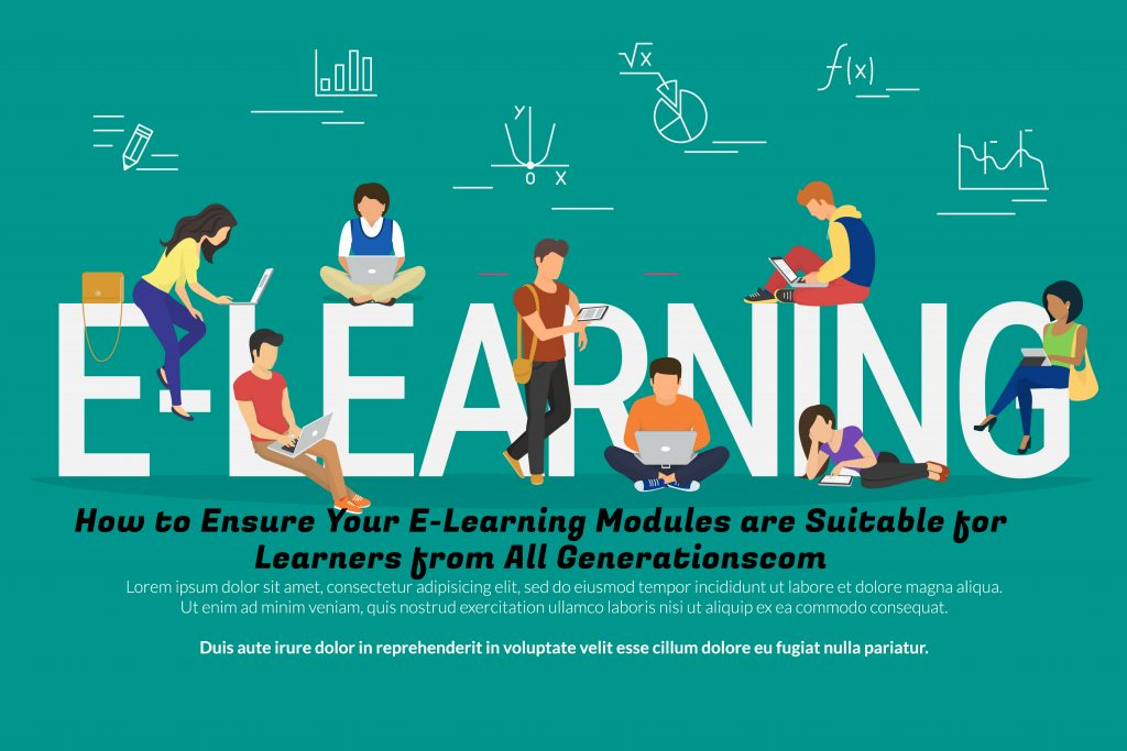 Untitled design 1024x683 - How to Ensure Your E-Learning Modules are Suitable for Learners from All Generations