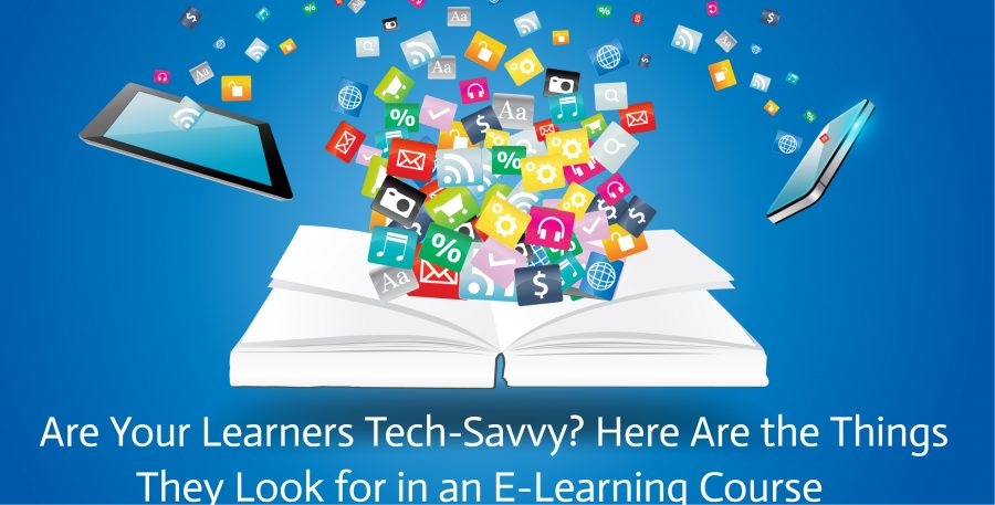 Untitled design 6 900x457 - Are Your Learners Tech-Savvy? Here Are the Things They Look for in an E-Learning Course