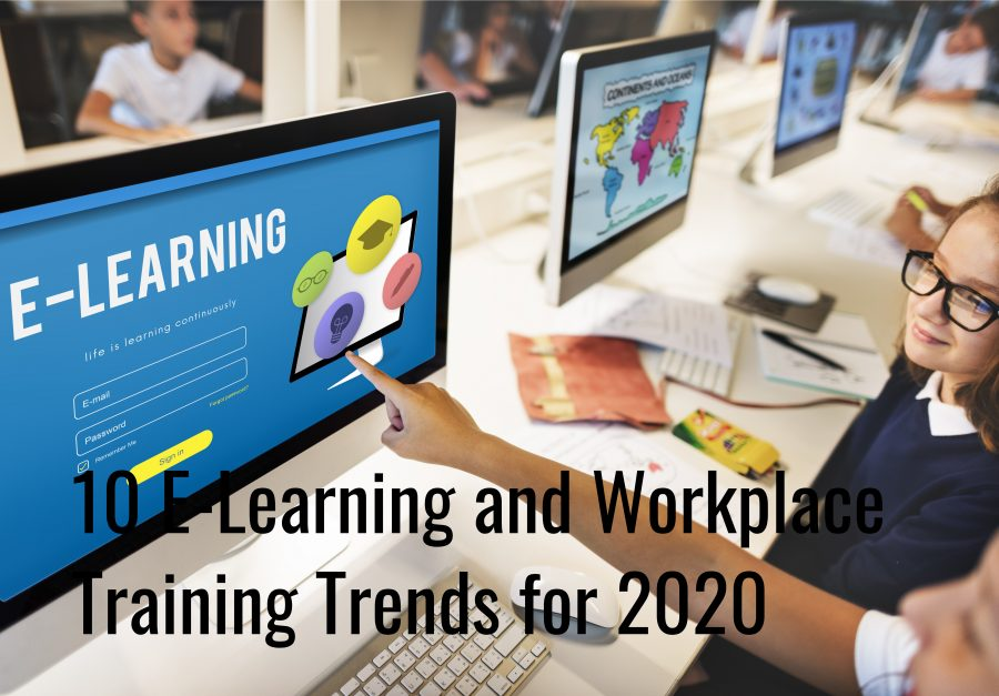 Untitled design 900x627 - 10 E-Learning and Workplace Training Trends for 2020