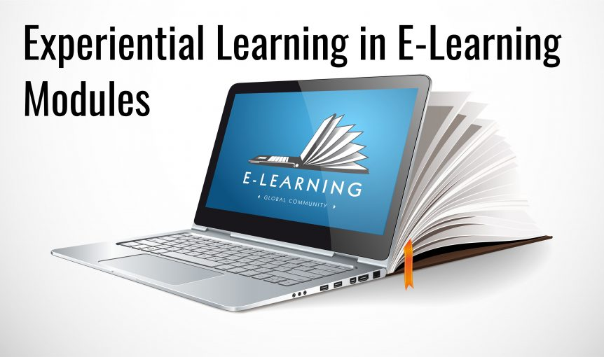 Untitled design 2 862x510 - The Importance Experiential Learning in E-Learning Modules