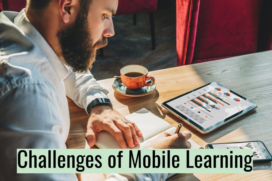 Untitled design 900x600 - The Challenges of Mobile Learning and How to Overcome Them