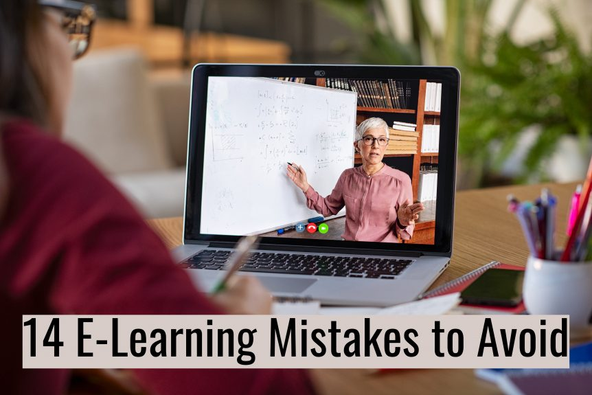 Untitled design 4 862x575 - 14 E-Learning Mistakes to Avoid