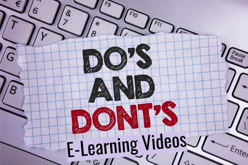 Untitled design 862x575 - The Dos and Don'ts of E-Learning Videos