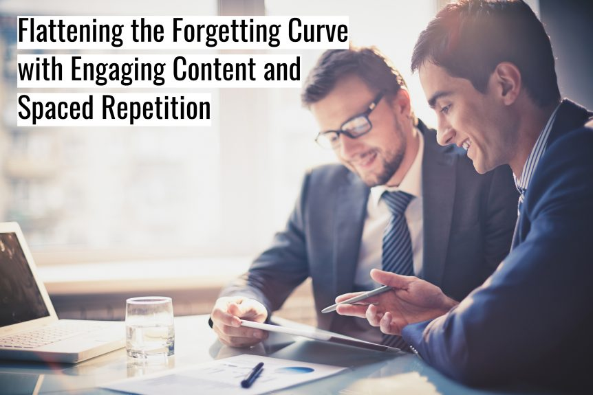 Untitled design 862x575 - Flattening the Forgetting Curve with Engaging Content and Spaced Repetition
