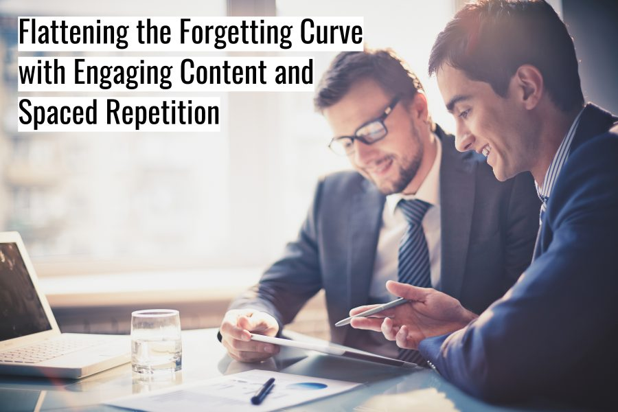 Untitled design 900x600 - Flattening the Forgetting Curve with Engaging Content and Spaced Repetition