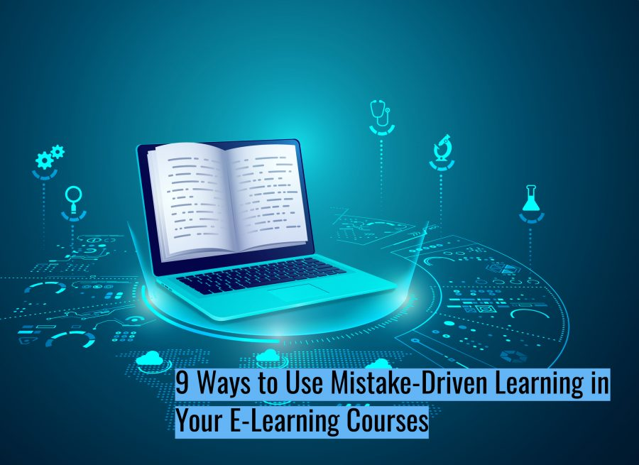 Untitled design 2 900x655 - 9 Ways to Use Mistake-Driven Learning in Your E-Learning Courses