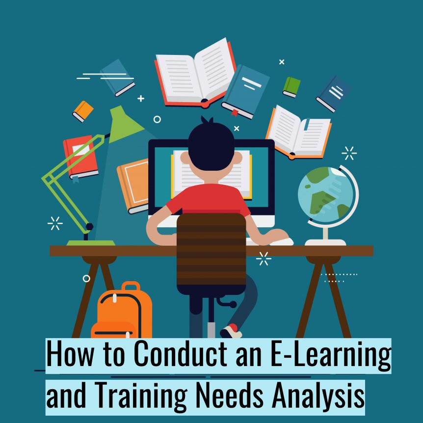 Untitled design 3 862x862 - How to Conduct an E-Learning and Training Needs Analysis