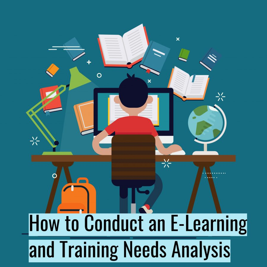 Untitled design 3 900x900 - How to Conduct an E-Learning and Training Needs Analysis