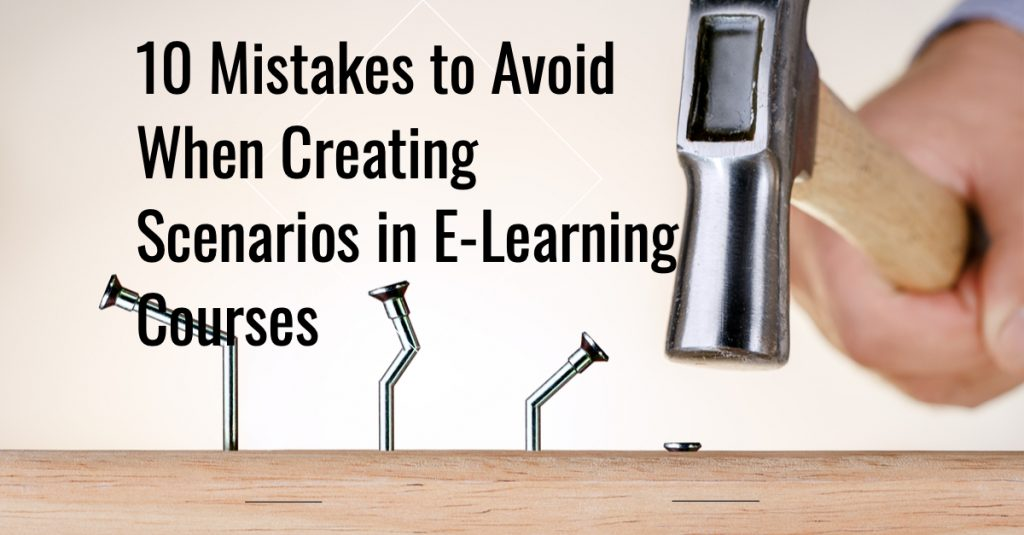 10 Mistakes to Avoid When Creating Scenarios in E Learning Courses 1024x535 - All Posts