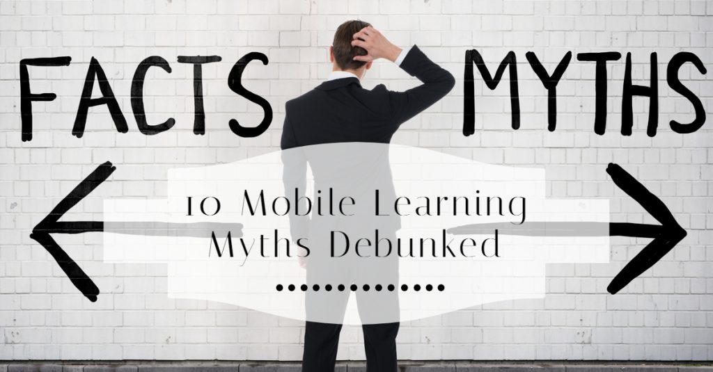 10 Mobile Learning Myths Debunked 1 1024x535 - All Posts