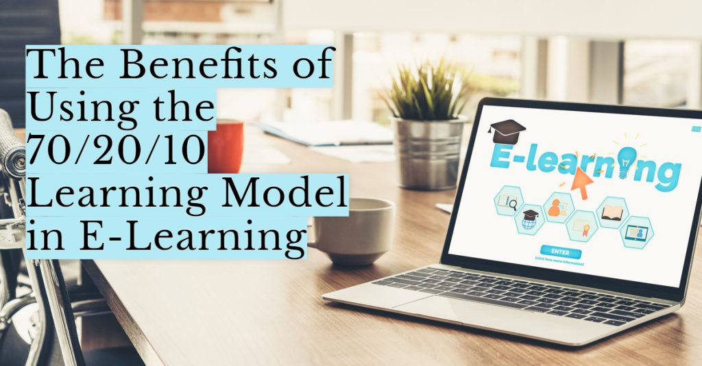 The Benefits of Using the 702010 Learning Model in E Learning 1024x535 - All Posts