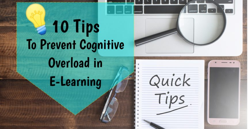 10 Tips to Prevent Cognitive Overload in E-Learning